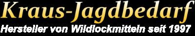 Kraus-Jagdbedarf Onlineshop für Jagdzubehör und Wildlockmittel